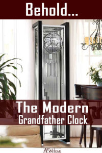 Behold the Modern Grandfather Clock