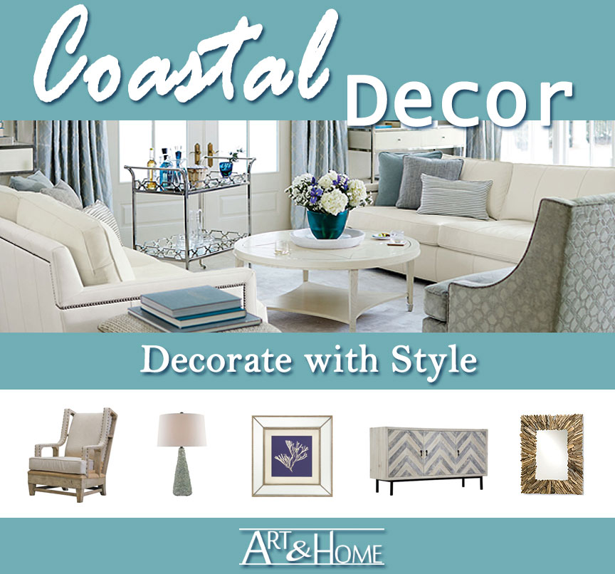 Coastal Furniture & Home Decor Accents