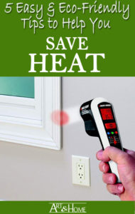 Eco Friendly Heat Saving Tips
