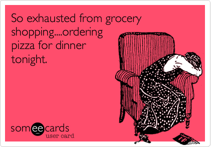 Grocery Shopping Meme |  Grocery Shopping is Exhausting!