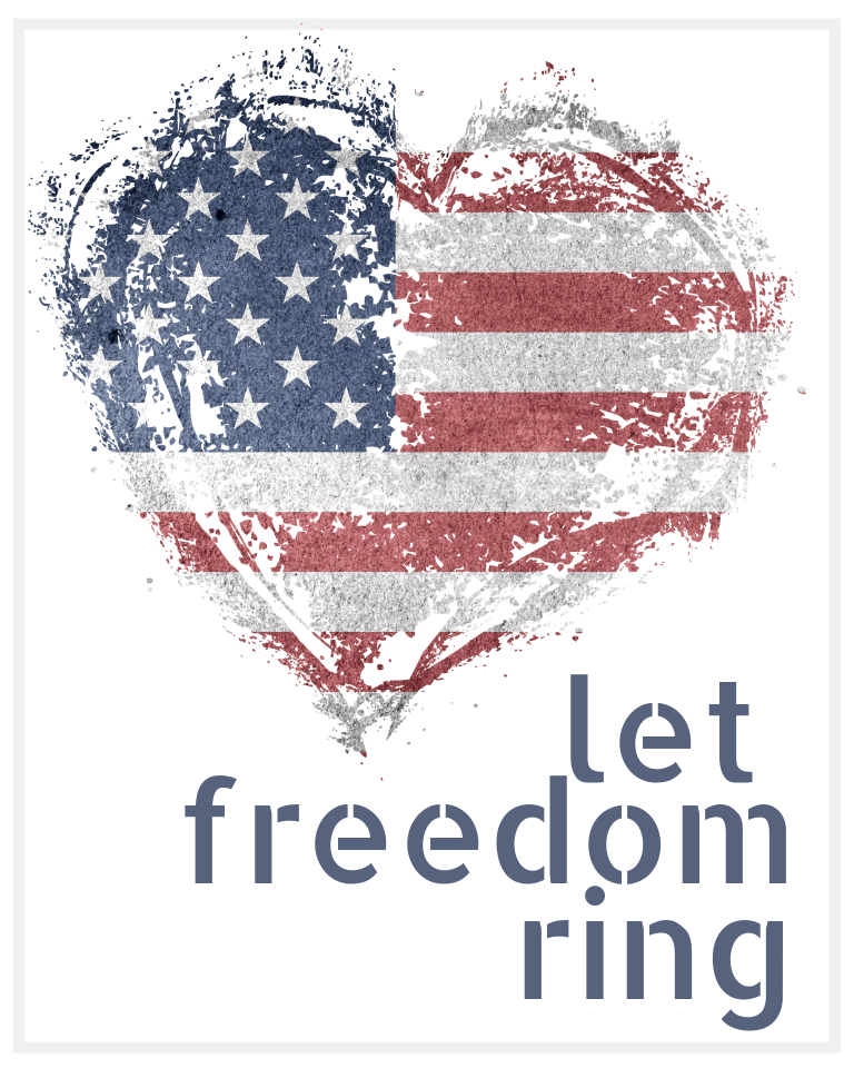 4th of July Let Freedom Ring Printable