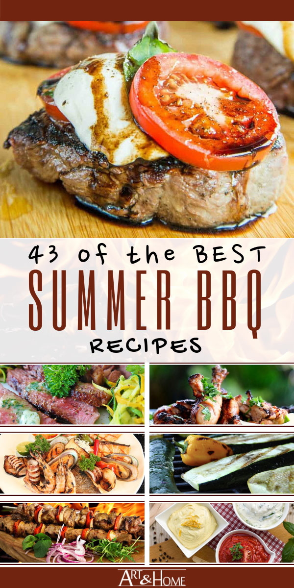 43 of the Best Summer BBQ Recipes