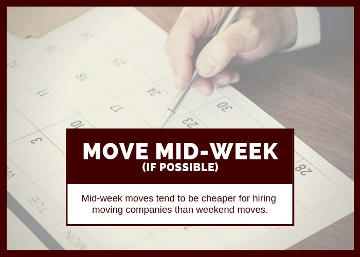 Moving Tip #2 Move Mid Week for Cheaper Rates